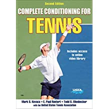 Complete Conditioning for Tennis (Complete Conditioning for Sports) (English Edition)