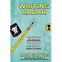Writing Radar: Using Your Journal to Snoop Out and Craft Great Stories (English Edition)