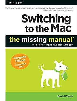 """Switching to the Mac: The Missing Manual, Yosemite Edition (English Edition)"",作者:[Pogue, David]"
