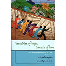 Tapestries of Hope, Threads of Love: The Arpillera Movement in Chile (English Edition)