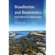 Bioadhesion and Biomimetics: From Nature to Applications (English Edition)