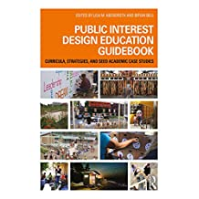 Public Interest Design Education Guidebook: Curricula, Strategies, and SEED Academic Case Studies (Public Interest Design Guidebooks) (English Edition)