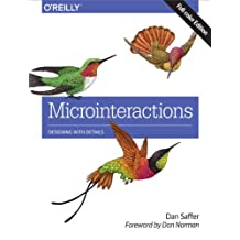 Microinteractions: Full Color Edition: Designing with Details (English Edition)