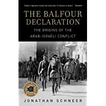 The Balfour Declaration: The Origins of the Arab-Israeli Conflict (English Edition)