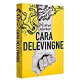 卡拉迪瓦伊:镜子,镜子 英文原版 英文小说 Mirror, Mirror Cara Delevingne Trapez [平装] [Jan 01, 2017] Cara Delevingne [平装] Cara Delevingne
