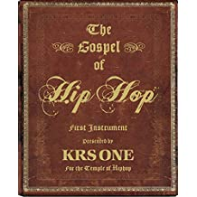 The Gospel of Hip Hop: The First Instrument (English Edition)