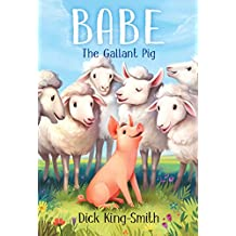 Babe: The Gallant Pig (English Edition)