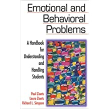 Emotional and Behavioral Problems: A Handbook for Understanding and Handling Students (English Edition)