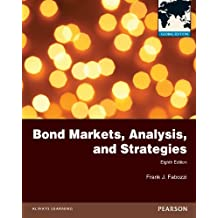 Bond Markets, Analysis and Strategies Global Edition (English Edition)