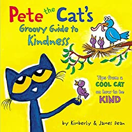 """Pete the Cat's Groovy Guide to Kindness (English Edition)"",作者:[Dean, James, Dean, Kimberly]"