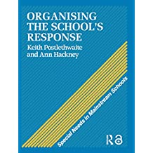 Organising a School's Response (Special Needs in Mainstream Schools Book 1) (English Edition)