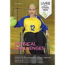 Physical Challenges (Living with a Special Need) (English Edition)