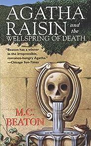 Agatha Raisin and the Wellspring of Death: An Agatha Raisin Mystery (Agatha Raisin Mysteries Book 7) (English