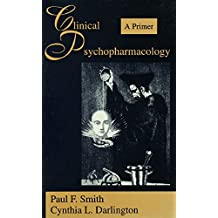 Clinical Psychopharmacology: A Primer (English Edition)