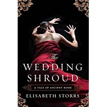 The Wedding Shroud (A Tale of Ancient Rome Book 1) (English Edition)