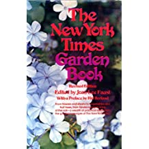 The New York Times Garden Book, Revised (English Edition)