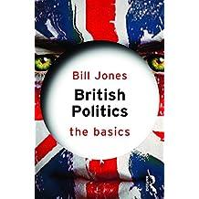 British Politics: The Basics (English Edition)