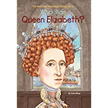 Who Was Queen Elizabeth? (Who Was?) (English Edition)