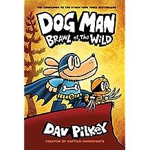 Dog Man 6: Brawl of the Wild