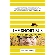The Short Bus: A Journey Beyond Normal (English Edition)