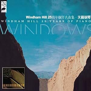天籁钢琴Windham Hill 25周年钢琴名曲集(2CD)