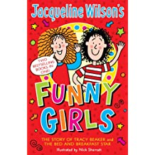 Jacqueline Wilson's Funny Girls: Previously published as The Jacqueline Wilson Collection (English Edition)