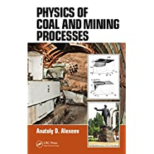 Physics of Coal and Mining Processes (English Edition)