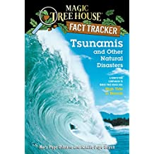 Tsunamis and Other Natural Disasters: A Nonfiction Companion to Magic Tree House #28: High Tide in Hawaii (Magic Tree House: Fact Trekker Book 15) (English Edition)