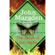 The Dead of the Night: Book 2 (The Tomorrow Series) (English Edition)
