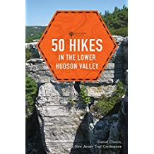 50 Hikes in the Lower Hudson Valley (4th Edition)  (Explorer's 50 Hikes) (English Edition)