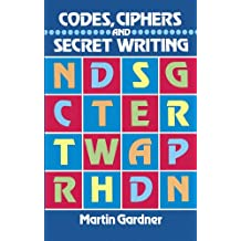 Codes, Ciphers and Secret Writing (Dover Children's Activity Books) (English Edition)