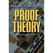 Proof Theory: Second Edition (Dover Books on Mathematics) (English Edition)