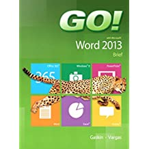 GO! with Microsoft Word 2013 Brief (English Edition)