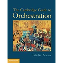 The Cambridge Guide to Orchestration (English Edition)