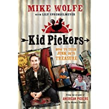 Kid Pickers: How to Turn Junk into Treasure (English Edition)