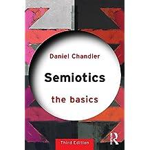 Semiotics: The Basics (English Edition)
