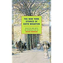 The New York Stories of Edith Wharton (New York Review Books Classics) (English Edition)