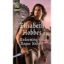 Redeeming The Rogue Knight (Mills & Boon Historical) (The Danby Brothers, Book 2) (English Edition)