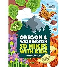 50 Hikes with Kids: Oregon and Washington (English Edition)