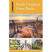 Insiders' Guide® to North Carolina's Outer Banks (Insiders' Guide Series) (English Edition)