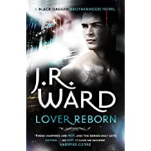 Lover Reborn: Number 10 in series (Black Dagger Brotherhood Series Book 11) (English Edition)