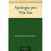 Apologia pro Vita Sua (免费公版书) (English Edition)