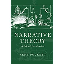 Narrative Theory: A Critical Introduction (English Edition)