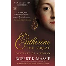 Catherine the Great: Portrait of a Woman (English Edition)