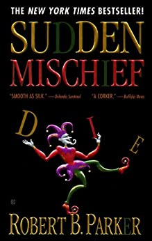 """Sudden Mischief (Spenser Book 25) (English Edition)"",作者:[Parker, Robert B.]"