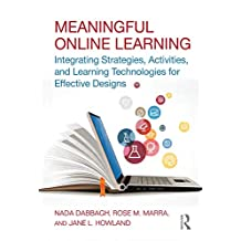 Meaningful Online Learning: Integrating Strategies, Activities, and Learning Technologies for Effective Designs (English Edition)