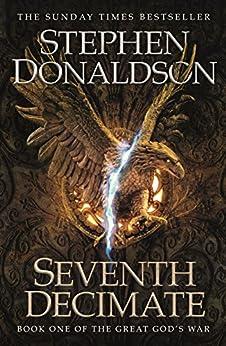 """Seventh Decimate: The Great God's War Book One (English Edition)"",作者:[Donaldson, Stephen]"
