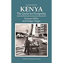 Kenya: The Quest For Prosperity, Second Edition (Westview Profiles/Nations of Contemporary Africa) (English Edition)