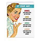 J2475BDG Jumbo Hilarious Birthday Greeting Card: At Your Age; With Envelope (Big Size: 8.5