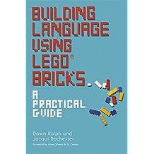 Building Language Using LEGO® Bricks: A Practical Guide (English Edition)